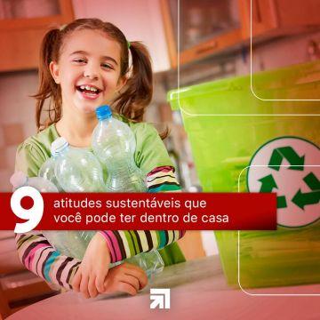 9 Atitudes Sustentáveis que você pode ter dentro de casa