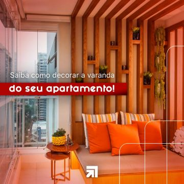 Saiba como decorar a varanda do seu apartamento!